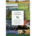 Greenbelt The Greenbelt Guidebook: A Guide To The Best Hikes, River Trips And Natural History Of The Essex County Greenbelt Association