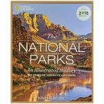National Geographic The National Parks Illustrated 100 Year Anniversary Book